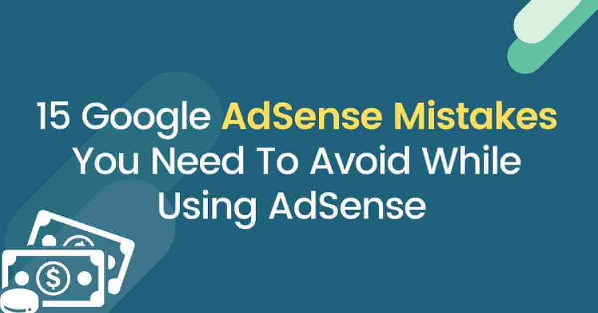 Google AdSense Mistakes
